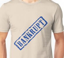 Bankrupt, retro blue stamp Unisex T-Shirt
