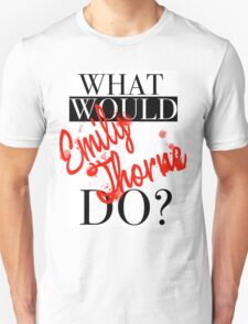 What would Emily Thorne do? Unisex T-Shirt