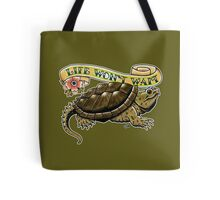 Life Won't Wait Snapping Turtle Tote Bag
