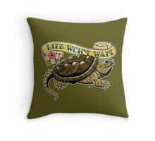 Life Won't Wait Snapping Turtle Throw Pillow