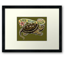 Life Won't Wait Snapping Turtle Framed Print
