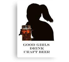Girls love beer Canvas Print