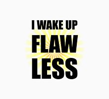 Wake Up Flawless Unisex T-Shirt