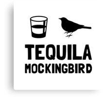 Tequila Mockingbird Canvas Print