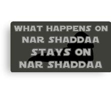What happens on Nar Shaddaa... Canvas Print