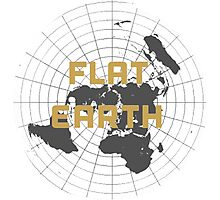 The earth is flat get over it,  Photographic Print