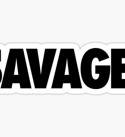 SAVAGE - (Black) Sticker