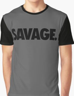 SAVAGE - (Black) Graphic T-Shirt