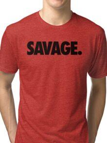 SAVAGE - (Black) Tri-blend T-Shirt