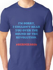 Bernie Sanders - The Revolution  Unisex T-Shirt