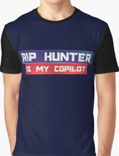 Rip Hunter Is My Co-Pilot Graphic T-Shirt