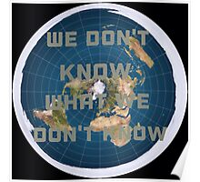 Flat earth what we don't know Poster