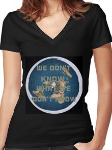 Flat earth what we don't know Women's Fitted V-Neck T-Shirt