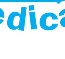 Born to medicate! Sticker