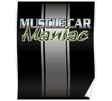Muscle Car Maniac Poster