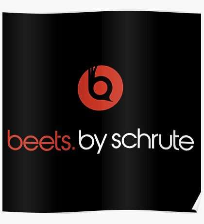 Beets By Schrute Poster