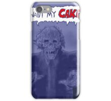 I want my cake iPhone Case/Skin