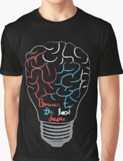Power to the Local Dreamer Graphic T-Shirt