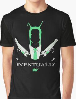 Snail Assassin Eventually Graphic T-Shirt