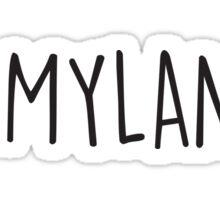 Oh Mylanta Sticker