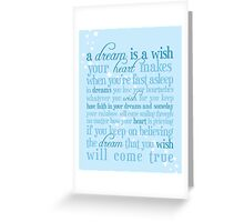 A Dream is a Wish Greeting Card