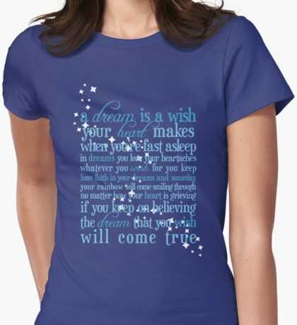 A Dream is a Wish Womens Fitted T-Shirt