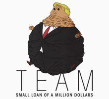 Team Small Loan of a Million Dollars Kids Tee