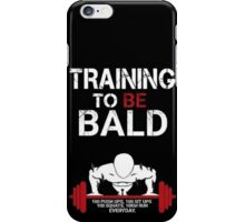Training to be bald one punch man manga cosplay anime t shirt  iPhone Case/Skin