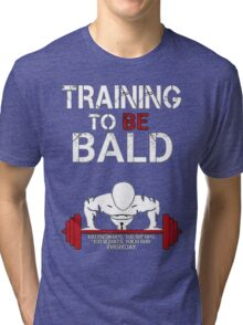 Training to be bald one punch man manga cosplay anime t shirt  Tri-blend T-Shirt