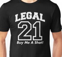 legal shot Unisex T-Shirt