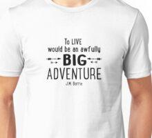 Live is A Big Adventure Unisex T-Shirt