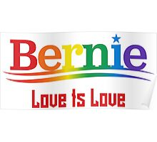 Bernie Rainbow - Love Is Love Poster