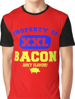 property bacon Graphic T-Shirt