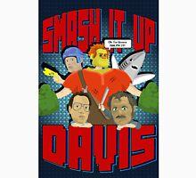 Ep. 49 - Smash It Up Davis Unisex T-Shirt