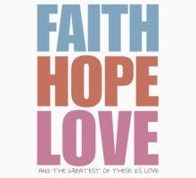 FAITH, HOPE, LOVE Baby Tee