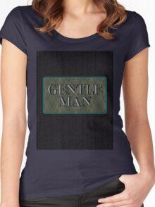 Gentle Man Women's Fitted Scoop T-Shirt