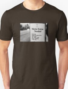 Movie Extras Needed T-Shirt