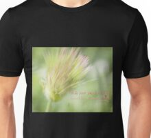 The Breathings Of Your Heart - Inspirational Art Unisex T-Shirt