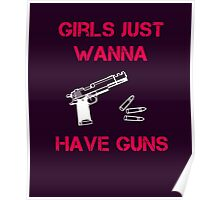 Girls Want Guns Poster