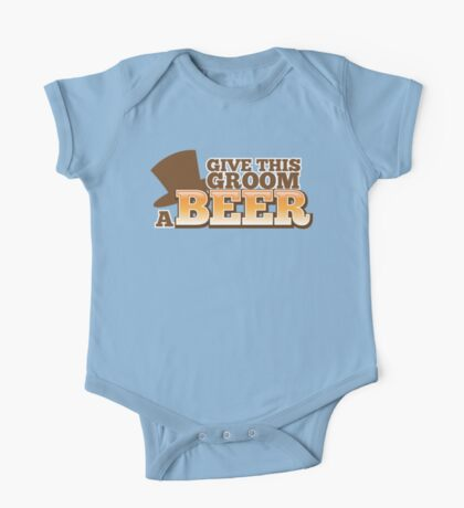 Give this Groom a Beer with top hat for weddings One Piece - Short Sleeve