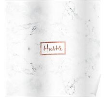 Modern hustle typography rose gold white marble Poster
