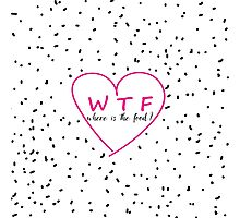 Funny WTF trendy typography pink heart Photographic Print
