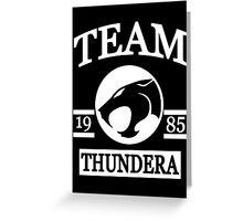 Team Thundera Greeting Card