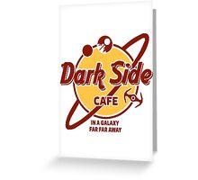 Dark Side Cafe Greeting Card