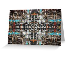 Broken Glass And Rusted Rails Greeting Card