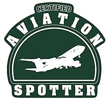 Aviation spotter certified Photographic Print