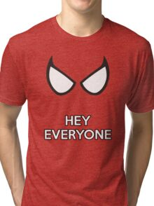 Spiderman - Hey Everyone Tri-blend T-Shirt