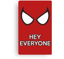 Spiderman - Hey Everyone Canvas Print