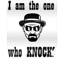 Breaking bad- I am the one who knocks Poster