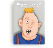 """Hey you guys!"" Sloth. The Goonies Canvas Print"